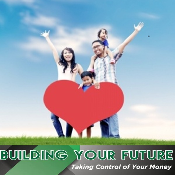 Building Your Future - Taking Control of Your Money