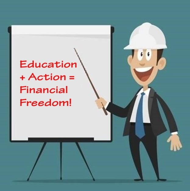 Education+ Action = Financial Freedom